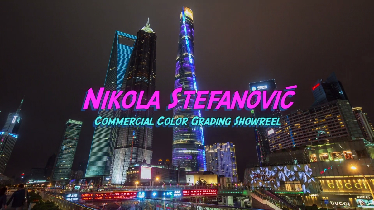 Nikola Stefanovic - Colorist Showreel 2017